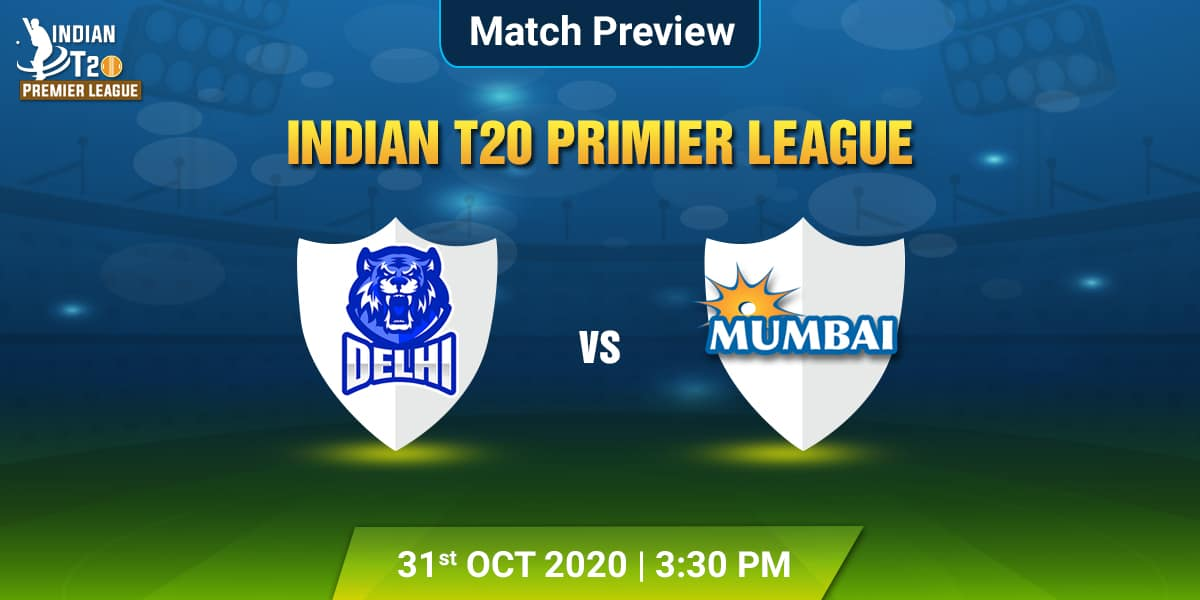 Delhi vs Mumbai Match