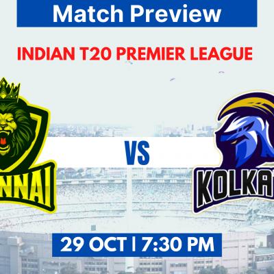 Chennai vs Kolkata Match preview   Indian T20 Premier League 2020
