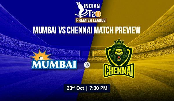 Mumbai vs Chennai Match preview   Indian T20 Premier League 2020