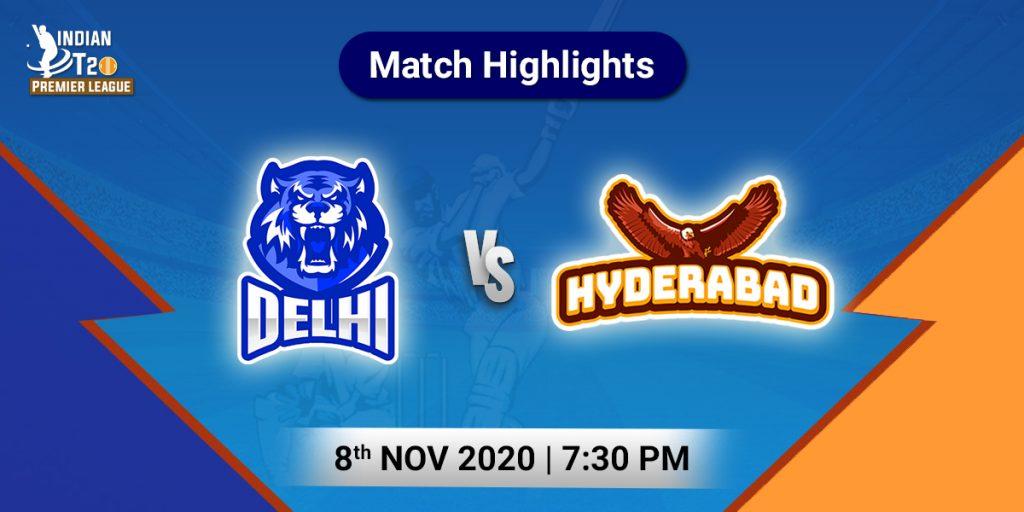 Delhi vs Hyderabad Match Highlights