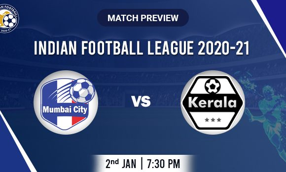 Mumba city vs Kerala Football Match Preview