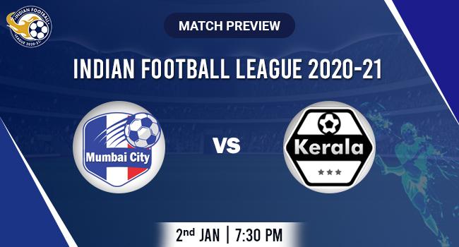 Mumba city vs Kerala Football Match Preview