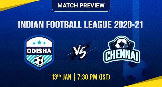 Odisha vs ChennaiFootball Match Preview: Indian Football League 2020-21