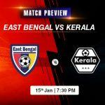 East Bengal vs Kerala Match Preview