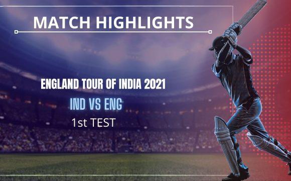 IND vs ENG 1st Test Match