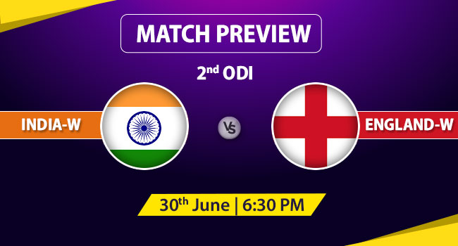 Ind-w vs Eng-w 2nd ODI Match Preview