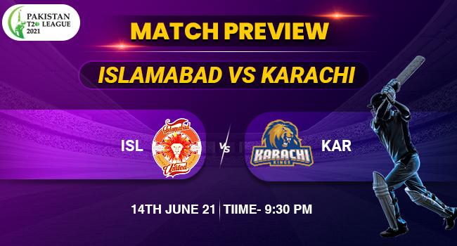 Islamabad vs Karachi Match PSL 2021 League