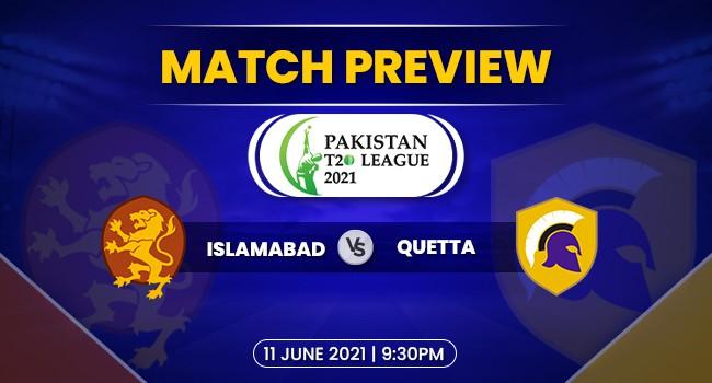 Islamabad vs Quetta Match Preview: Pakistan T20 League 2021
