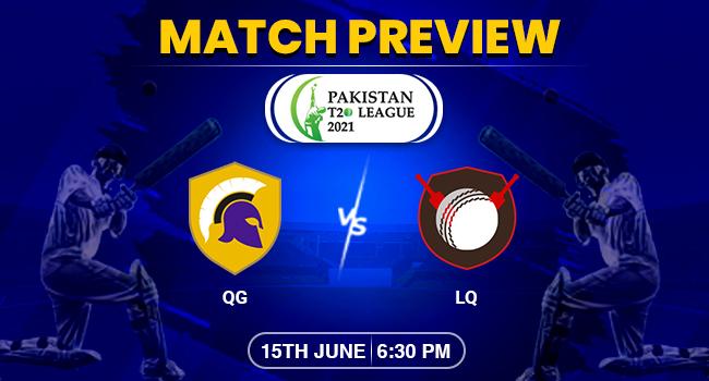 Quetta vs Lahore Match Preview – Pakistan T20 League 2021