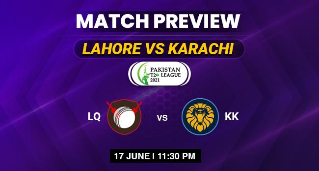 Lahore vs Karachi Match PSL 2021