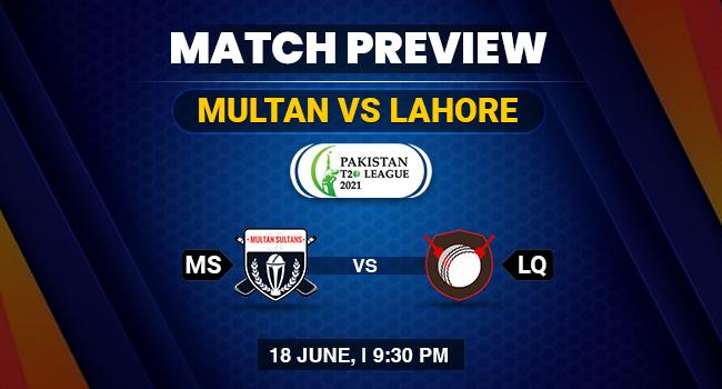 Multan vs Lahore Match Preview