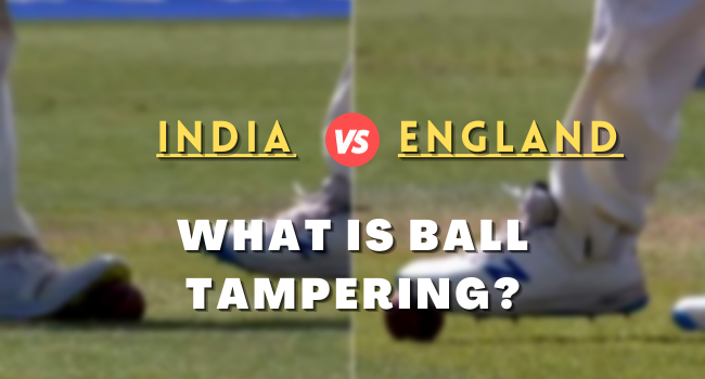 India vs England Test Match   Ball-tampering incident at Lord's