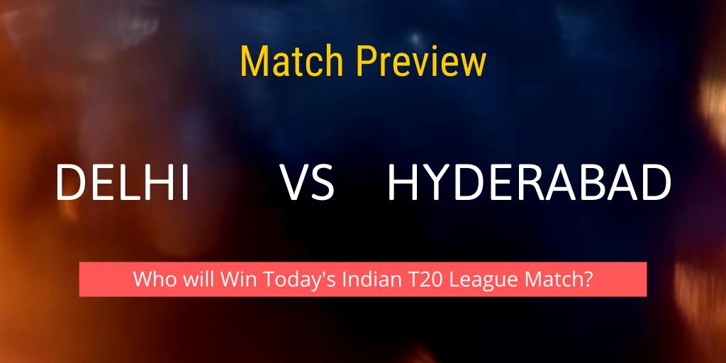 Delhi vs Hyderabad Match 2021