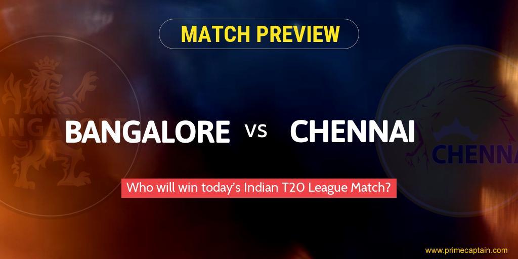 Bangalore vs Chennai Indian T20 Match
